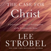 Case for Christ, Revised & Updated: A Journalist's Personal Investigation of the Evidence for Jesus (Unabridged) - Lee Strobel Cover Art
