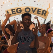 Mr Eazi - Leg Over artwork