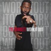 Work It Out (Live) - Tye Tribbett