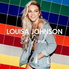 So Good by Louisa Johnson