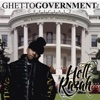 Ghetto Government Officialz