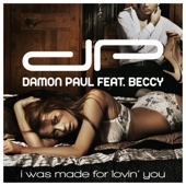 Damon Paul - I Was Made for Lovin' You (feat. Beccy) artwork