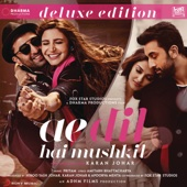 Ae Dil Hai Mushkil (Deluxe Edition) [Original Motion Picture Soundtrack] - Pritam