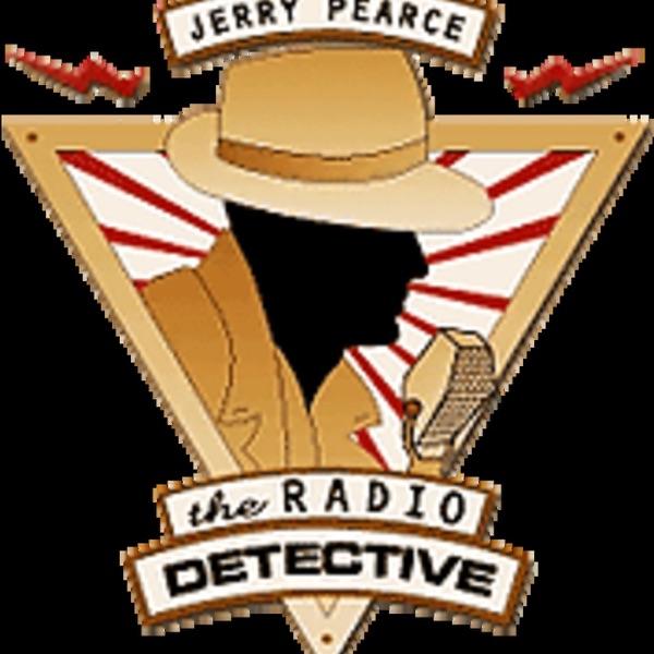 Jerry Pearce - The Radio Detective