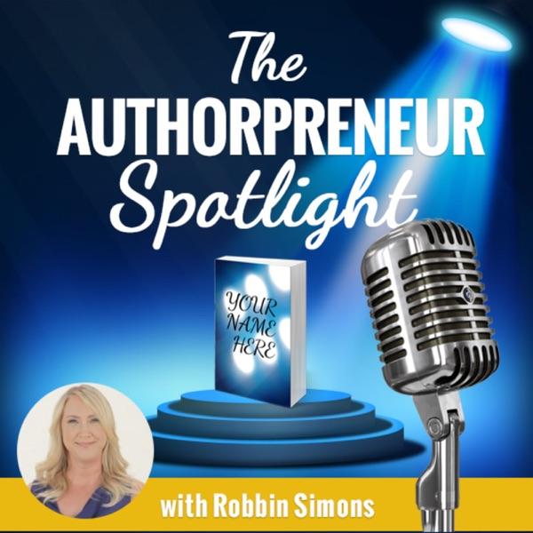 The Authorpreneur Spotlight with Robbin Simons Podcast