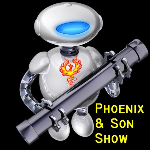 Phoenix & Son Show