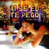 Ai Se Eu Te Pego (Pt. 1, Remix)