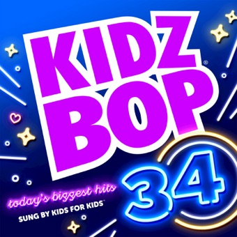 Kidz Bop 34 – KIDZ BOP Kids