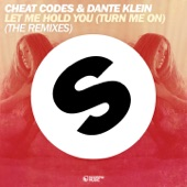 Let Me Hold You (Turn Me On) [The Remixes] - EP