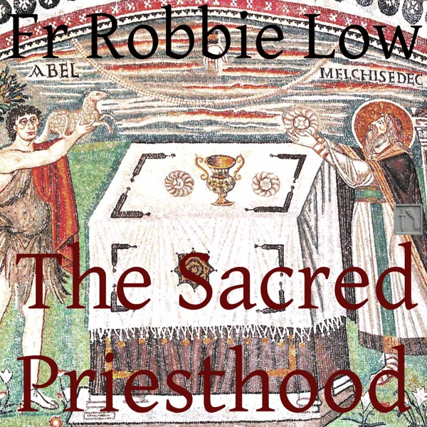 The Sacred Priesthood – ST PAUL REPOSITORY
