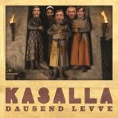 Kasalla - Dausend Levve Grafik