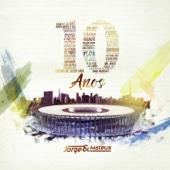 Jorge & Mateus - 10 Anos (Ao Vivo) - Deluxe  arte