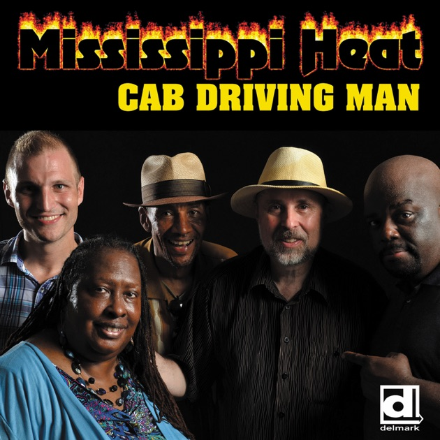 Cab Driving Man by Mississippi Heat