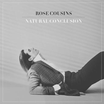 Natural Conclusion – Rose Cousins