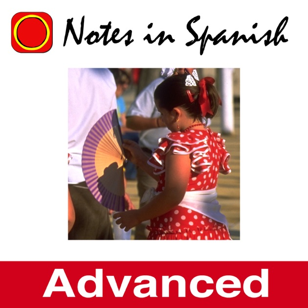 Notes in Spanish Advanced by Notes in Spanish Advanced on Apple ...