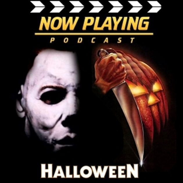Now Playing: The Halloween Movie Retrospective Series by Venganza ...
