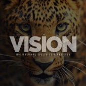 Vision (Motivational Speech) [feat. Benny Esco]