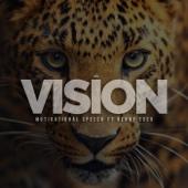 Vision (Motivational Speech) [feat. Benny Esco]