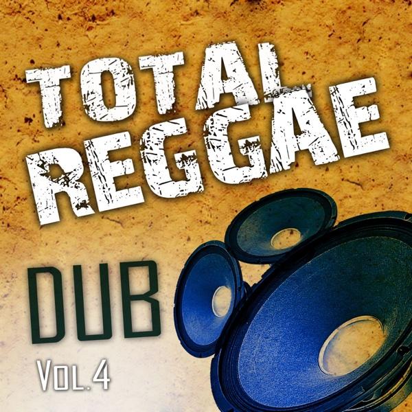 Total Reggae Dub, Vol. 4 | Zion Train