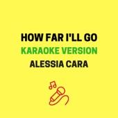 How Far I'll Go (Karaoke Version)