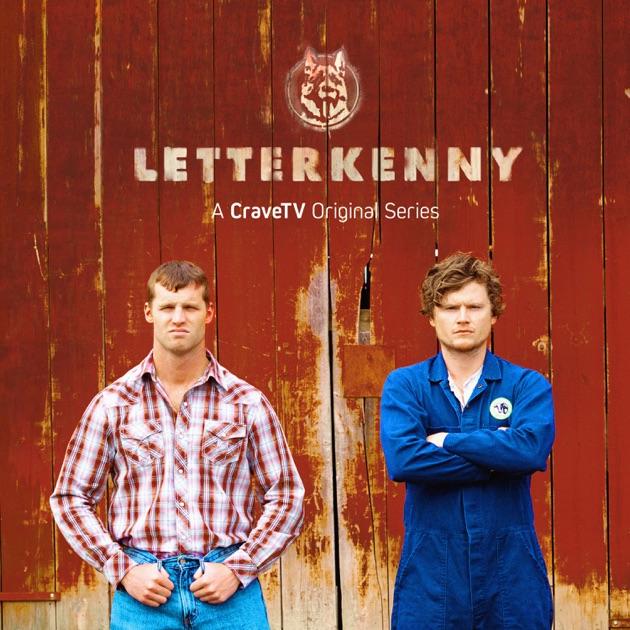No Quarter Tvshow Time: Letterkenny, Season 1 On ITunes