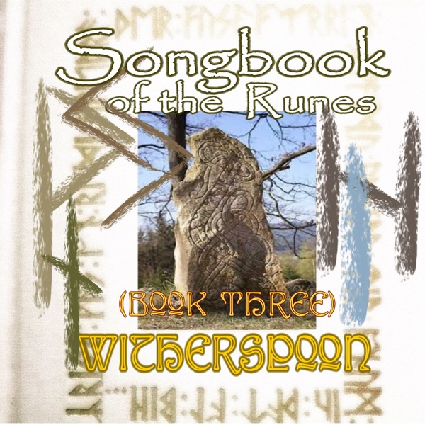 Songbook of the Runes Book Three - EP Witherspoon CD cover