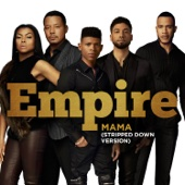 Mama (Stripped Down Version) [feat. Jussie Smollett] - Empire Cast Cover Art