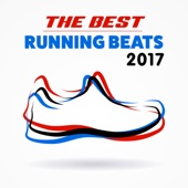 The Best Running Beats 2017 - Various Artists