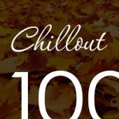 Chillout Top 100 October 2016 - Relaxing Chill Out, Ambient & Lounge Music Autumn