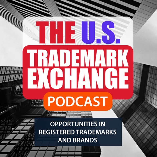 The U.S. Trademark Exchange Podcast