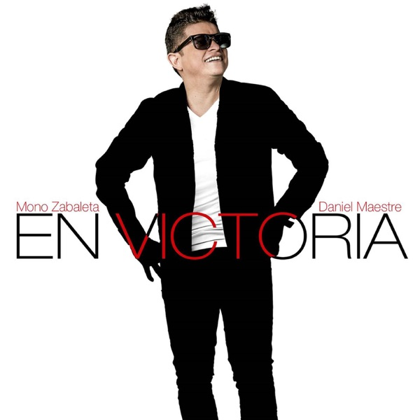 Mono Zabaleta & Daniel Maestre - En Victoria (2016) [MP3 @320 Kbps]