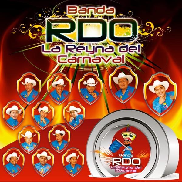 Yo Quiero Bailar los Chinelos (La Reyna del Carnaval) | Banda RDO