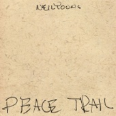 Neil Young - Peace Trail artwork