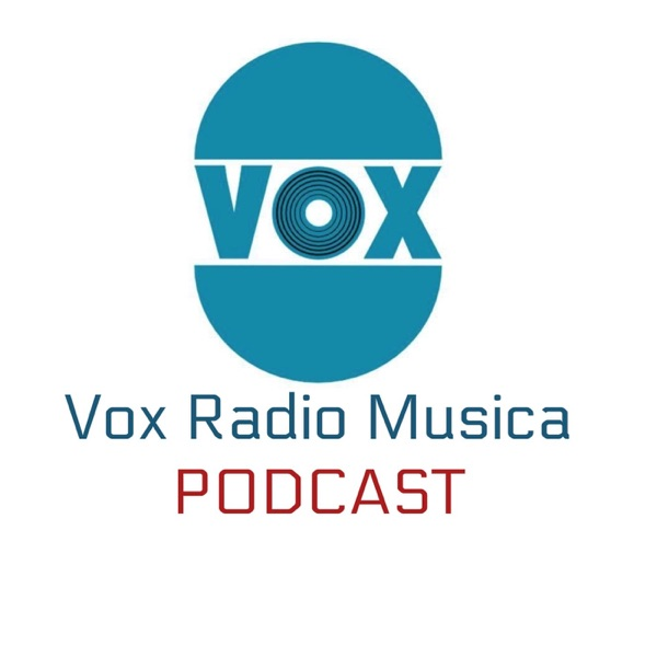 Vox Radio Musica Podcast