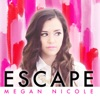 Escape - EP, Megan Nicole
