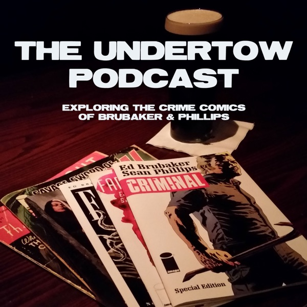 THE UNDERTOW PODCAST