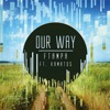 Our Way (Feat. Kamatos)
