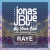 By Your Side (feat. RAYE) [Abbey Road Live Version] - Single, Jonas Blue