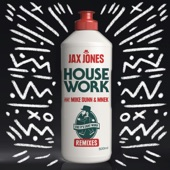 House Work (Remixes) [feat. Mike Dunn & MNEK]