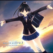 WHITE ALBUM2 Original Soundtrack closing