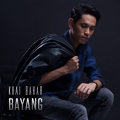 Download Lagu MP3 Khai Bahar - Bayang