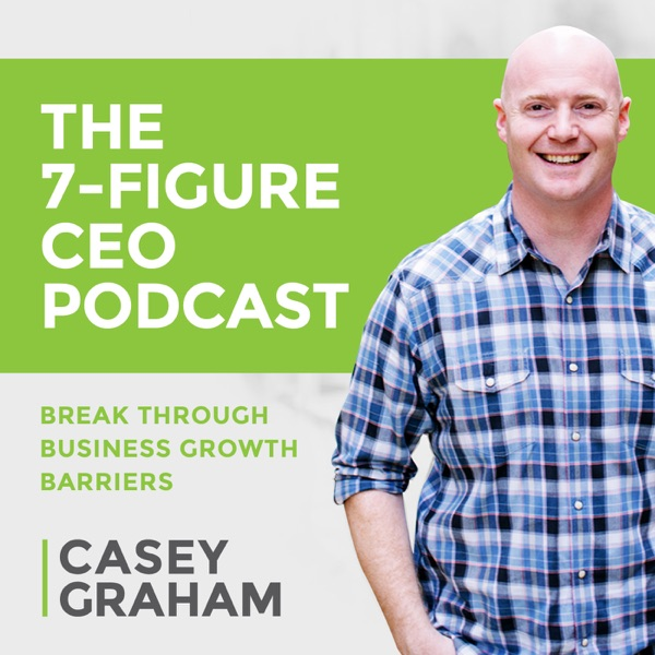 The 7-Figure CEO Podcast