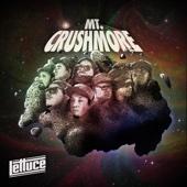 Mt. Crushmore - Lettuce