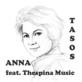 Tasos - Anna (Mother of Mine) [feat. Thespina Music] artwork