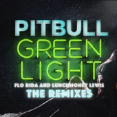 Greenlight (feat. Flo Rida & LunchMoney Lewis) [The Remixes]  - EP