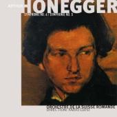 Arthur Honegger, Vol. 3: Symphonies Nos. 4 & 5