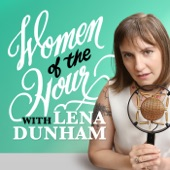 Women Of The Hour by Lena Dunham on iTunes