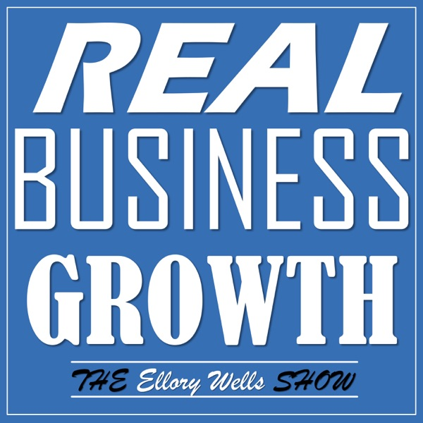 The Ellory Wells Show: Actual Entrepreneurs Share Actionable Advice to Help YOU Build YOUR Business!