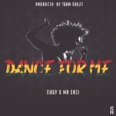 Dance for Me - Eugy & Mr Eazi