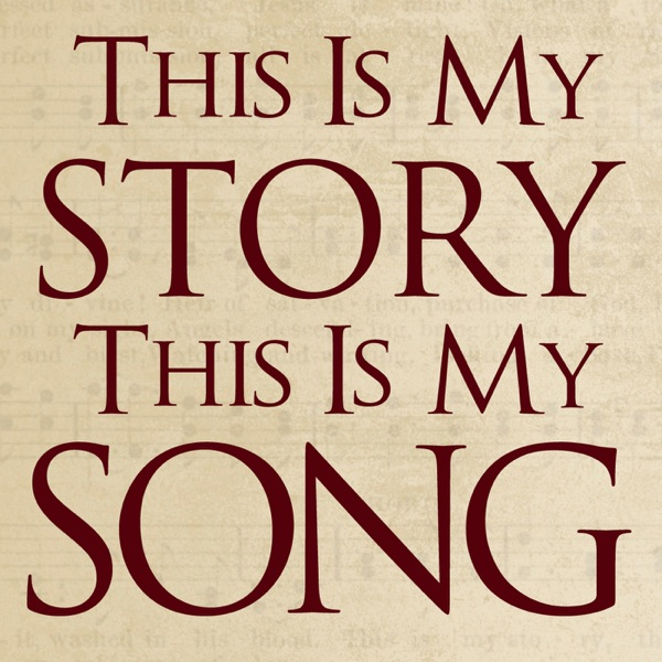This is My Story: This Is My Song